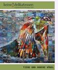 Keine Delikatessen 20 Tiere und andere Vögel (2015, Taschenbuch)