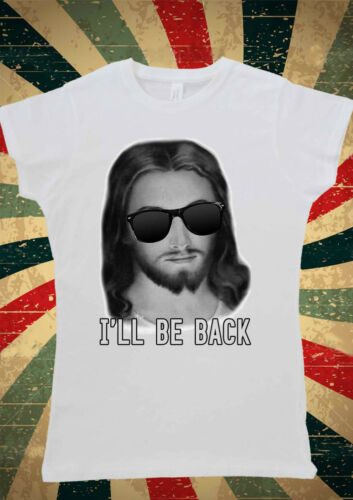 I/'ll Be Back Jesus With Sun Glasses Funny T-shirt Vest Top Men Women Unisex 1952