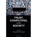 Trust, Computing, and Society by Cambridge University Press (Hardback, 2014)
