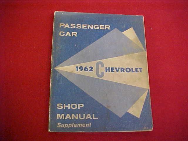 1962 Chevrolet Car Service Shop Manual Repair 62 Factory