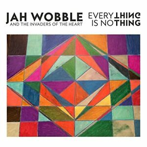 Jah-Wobble-And-The-Invaders-Of-The-Heart-Everything-Is-Nothing-CD