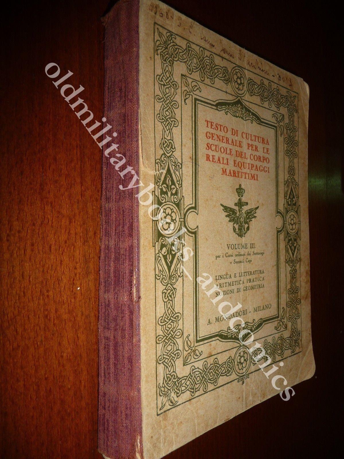 TESTO DI CULTURA GENERALE PER LE SCUOLE DEL CORPO REALI EQUIPAGGI MARITTIMI 1926