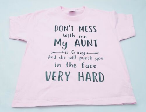 My Aunt Is Crazy T-shirt Childs Grey Age 3-13 Funny Joke Gift Boys Girls Top