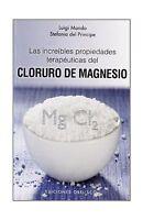 Las Increibles Propiedades Del Magnesio (spanish Edition) (salu... Free Shipping