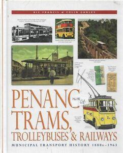 Penang-Trams-Trolleybuses-amp-Railways-Francis-Ganley