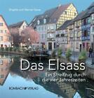 Das Elsass von Brigitte Sasse und Werner Sasse (2010, Kunststoffeinband)