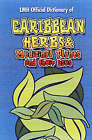 Caribbean Herbs and Medicinal Plants and Their Uses by LMH Publishing (Hardback, 2003)