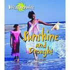 Sunshine and Drought by Kate Purdie (Paperback, 2014)