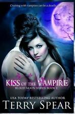 Kiss Of The Vampire: Blood Moon Series (volume 1): By Terry Spear