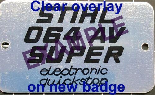 "Stihl 066 Super Magnum badge plate /""full overlay vinyl decal/"""