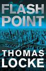 Flash Point by Dr Thomas Locke (Hardback, 2016)