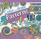 Color and Draw Patterns by Parragon Books Ltd (Paperback / softback, 2016)