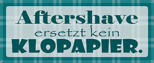 Aftershave Replaces Kein Toilet Paper Tin Sign Shield 10 X 27 CM K1634