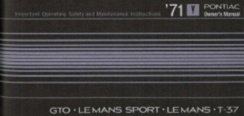 PONTIAC 1971 GTO T-37 /& Le Mans Owner/'s Manual 71