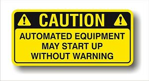Image is loading Safety-Industrial-decal-WARNING-AUTOMATED-EQUIPMENT-CAUTION -large-