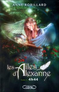 Details Sur Les Ailes D Alexanne Tome 1 Anne Robillard Roman Livre Fantasy