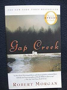 Gap-Creek-The-Story-Of-A-Marriage-Oprah-039-s-Book-Club-Oct-02-2000-Morgan
