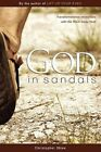 God in Sandals Transformational Encounters With The Wo - Christopher Sha PA