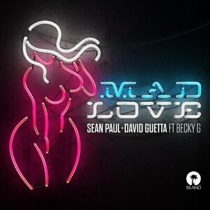Sean-DAVID-GUETTA-Becky-G-Paul-Mad-love-2-TRACK-CD-Single-NEUF