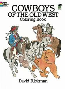 Dover History Coloring Book: Cowboys of the Old West Coloring Book ...