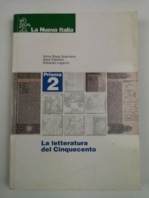 PRISMA 2 - La letteratura del 500 - Guerriero Palmieri Lugarini - La Nuva Italia