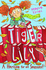 Tiger Lily a Heroine for All Seasons! by Maeve Friel (Paperback, 2009)