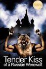 Tender Kiss of a Russian Werewolf by Dragan Vujic (Paperback / softback, 2002)