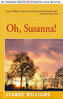 Oh, Susanna! by Jeanne Williams (Paperback / softback, 2000)