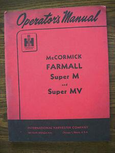 ih farmall mccormick international super m super mv owners manual ebay rh ebay com Farmall Super M Farmall Super M
