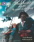 Blackbeard and the Monster of the Deep: Band 11 Lime/Band 12 Copper by Ciaran Murtagh (Paperback, 2014)