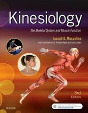 Kinesiology : The Skeletal System and Muscle Function by Joseph E. Muscolino...