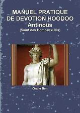 Manuel Pratique de Devotion Hoodoo Antinous by Oncle Ben (2016, Paperback)