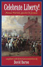 Celebrate Liberty! Famous Patriotic Speeches & Sermons by David Barton, Wallbuilders (Paperback / softback, 2004)