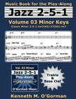 Jazz 2-5-1 Volume 03 Minor Keys: Classic Minor 2-5-1 Iim7(b5)-V7(b9)-Im7 by Kenneth M O'Gorman (Paperback / softback, 2015)