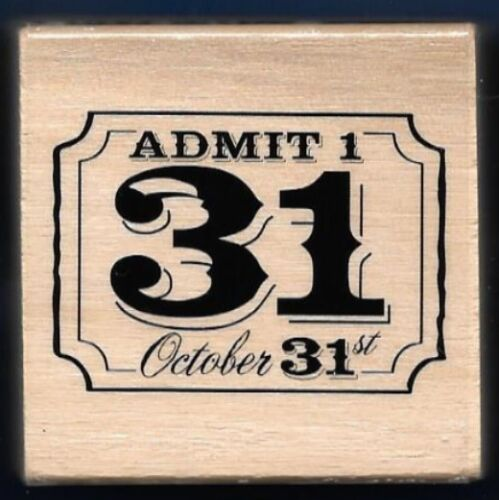 ADMIT 1 OCTOBER 31st TICKET STUB Words NEW Craft Smart Halloween RUBBER STAMP