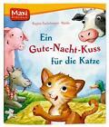 Fackelmayer, R: Gute-Nacht-Kuss für die Katze von Regina Fackelmayer (2011, Geheftet)