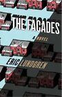 The Facades by Eric Lundgren (Hardback, 2014)