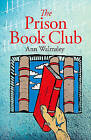 The Prison Book Club by Ann Walmsley (Paperback, 2015)