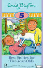 Best Stories for Five Year Olds by Enid Blyton (Paperback, 1997)
