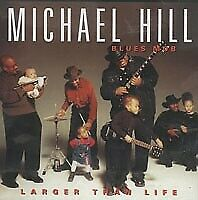 Michael Hill Blues Mob - Larger than life - CD -