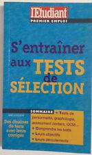 S'ENTRAINER AUX TESTS DE SELECTION GAELLE FOUERE L'ETUDIANT PORT A PRIX COUTANT