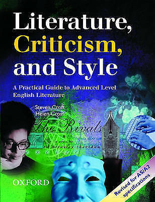1 of 1 - Literature, Criticism and Style: A Practical Guide to Advanced Level English Lit