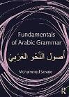 Fundamentals of Arabic Grammar von Mohammed Sawaie (2014, Taschenbuch)