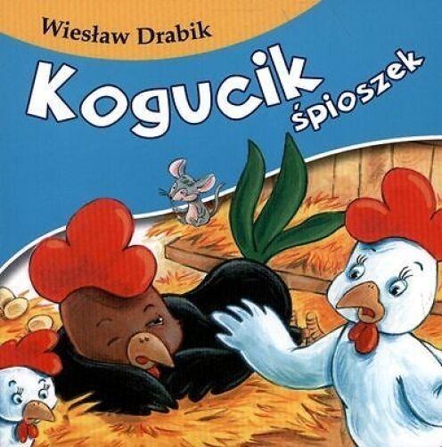 Wieslaw Drabik KOGUCIK SPIOSZEK kartonowa bajka dla dzieci POLISH BOOK *JBook