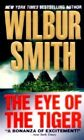 The Eye of the Tiger by Wilbur Smith (Paperback / softback)