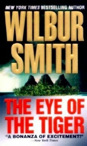 1 of 1 - The Eye of the Tiger by Wilbur Smith (Paperback / softback)