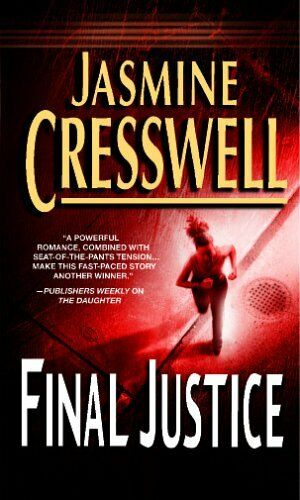 Final Justice (MIRA) By Jasmine Cresswell