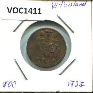 1737-WEST-FRIESLAND-VOC-DUIT-NETHERLANDS-INDIES-NYC-COLONIAL-PENNY-VOC1411-11UW