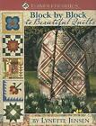 Block by Block to Beautiful Quilts - More Than 50 Quilt Blocks and 20 Quilt Projects by Lynette Jensen (2009, Paperback)