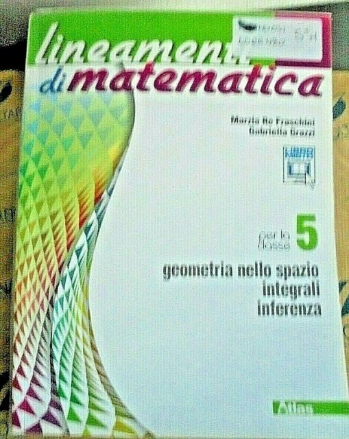 LINEAMENTI DI MATEMATICA VOL.5 - M. RE FRASCHINI e G.GRAZZI - ATLAS